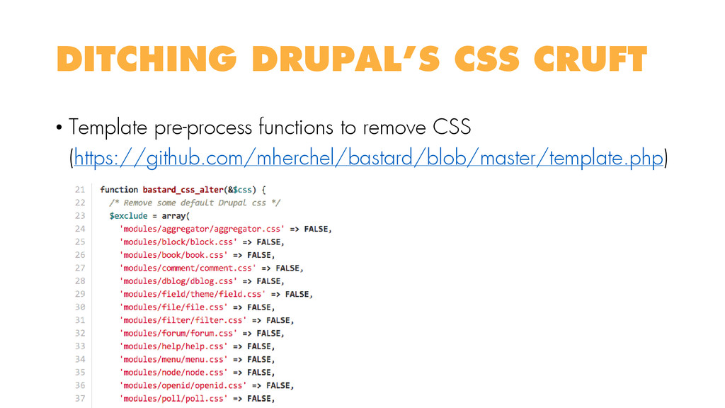 • Template pre-process functions to remove CSS ...