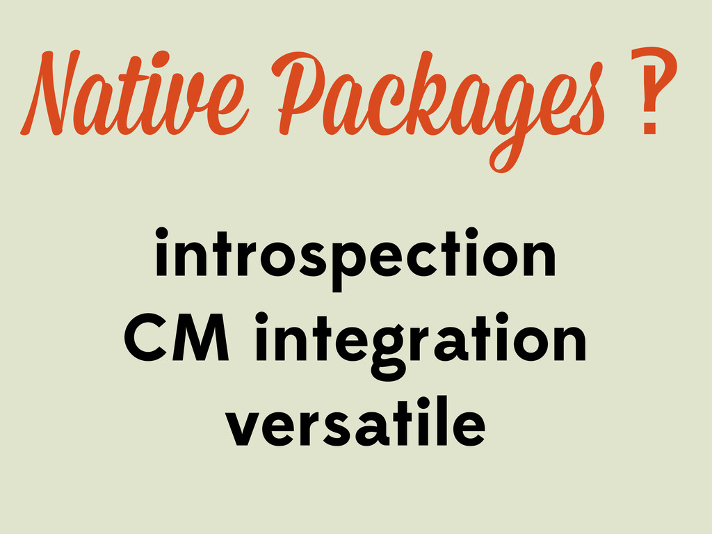 introspection CM integration versatile Native P...