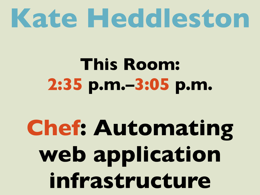 Kate Heddleston This Room: 2:35 p.m.–3:05 p.m. ...