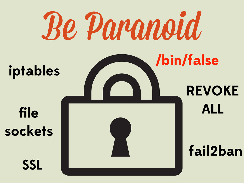 Be Paranoid /bin/false iptables file sockets REV...
