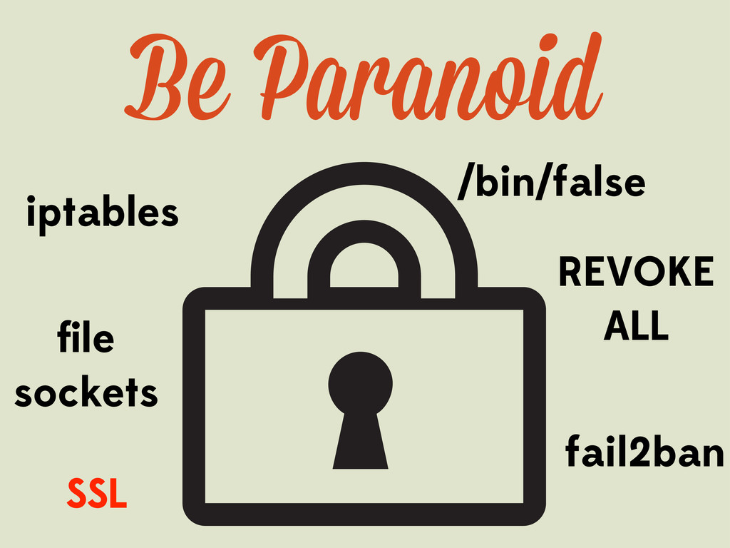 /bin/false iptables file sockets REVOKE ALL SSL ...