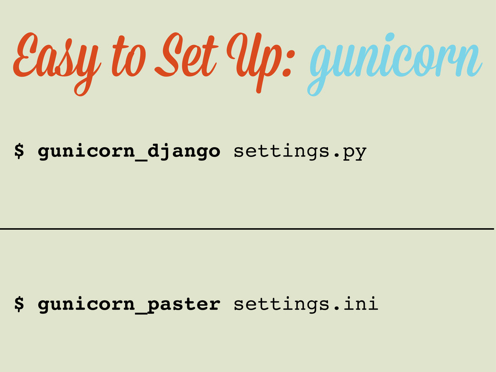 Easy t Set U : gunicorn $ gunicorn_django setti...