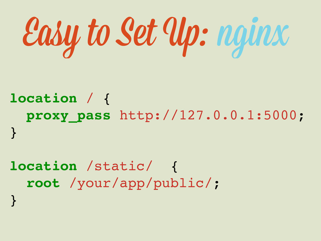 Easy t Set U : nginx location / { proxy_pass ht...