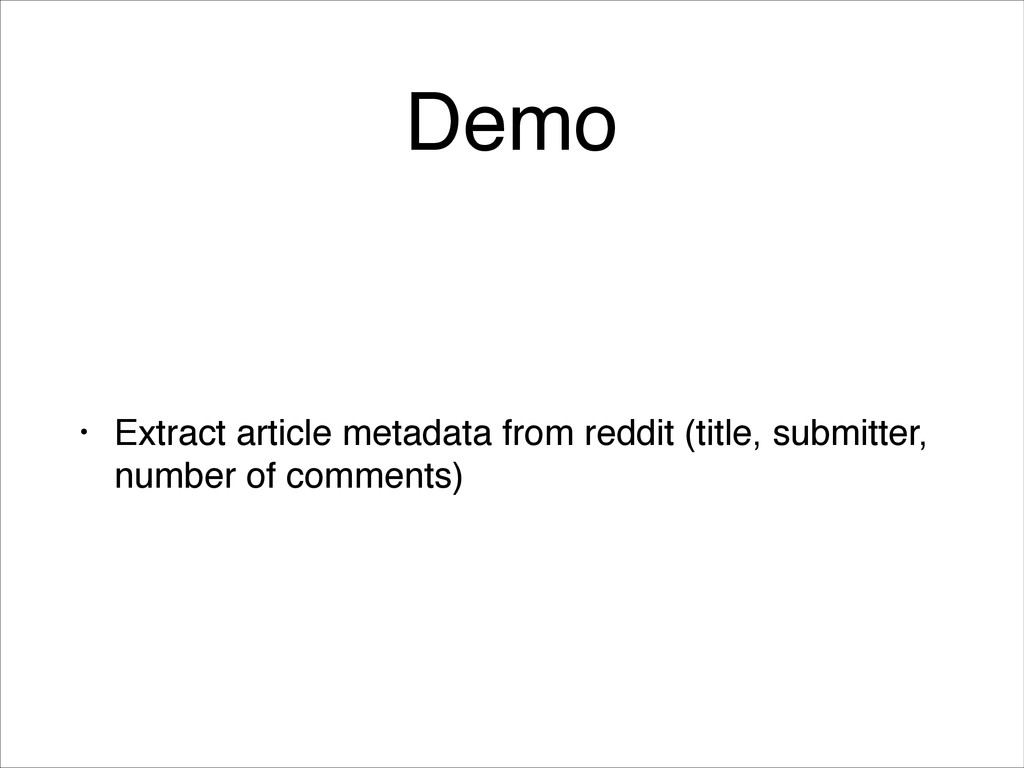 Demo • Extract article metadata from reddit (ti...