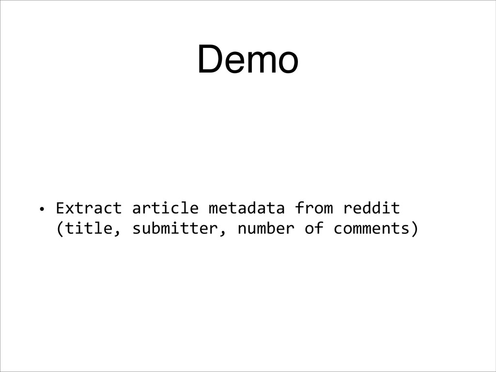 Demo • Extract article metadata from reddit...
