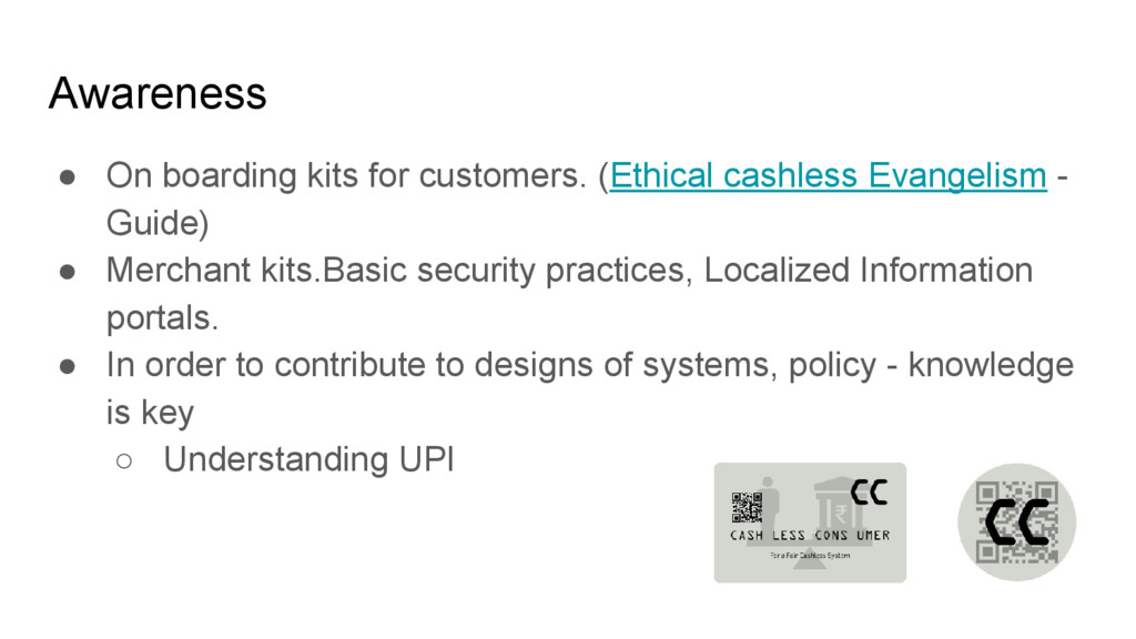 Awareness ● On boarding kits for customers. (Et...