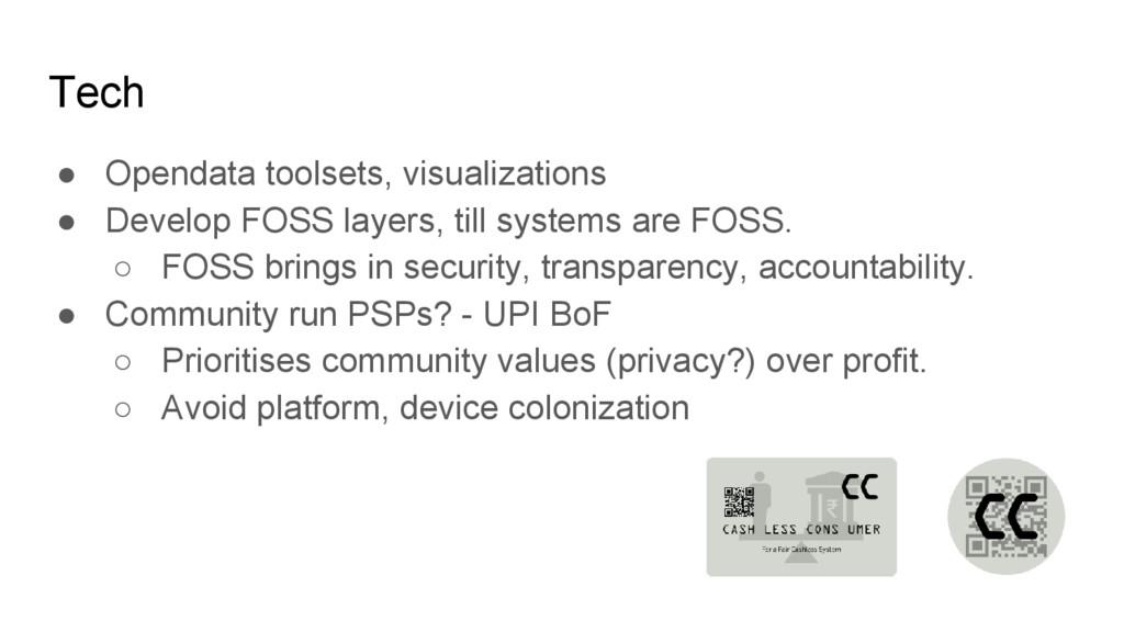 Tech ● Opendata toolsets, visualizations ● Deve...
