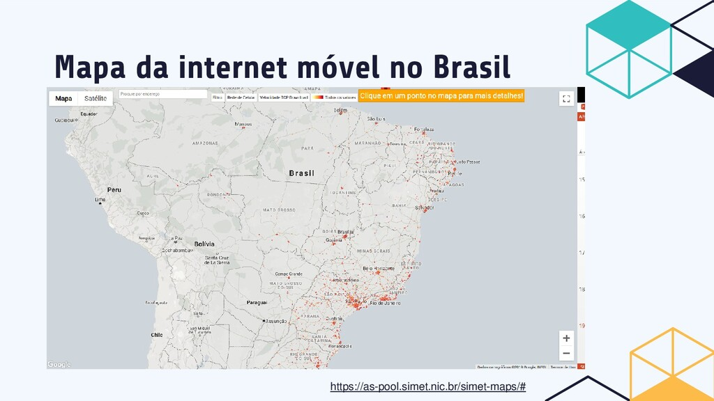 Mapa da internet móvel no Brasil https://as-poo...