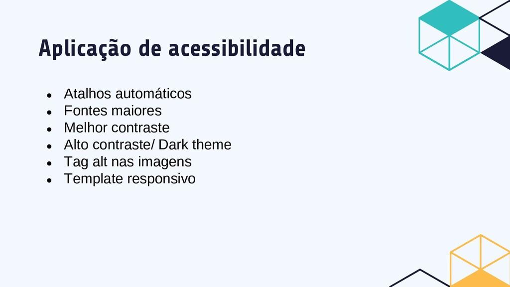Aplicação de acessibilidade ● Atalhos automátic...