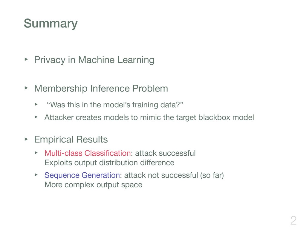 Summary ‣ Privacy in Machine Learning ‣ Member...
