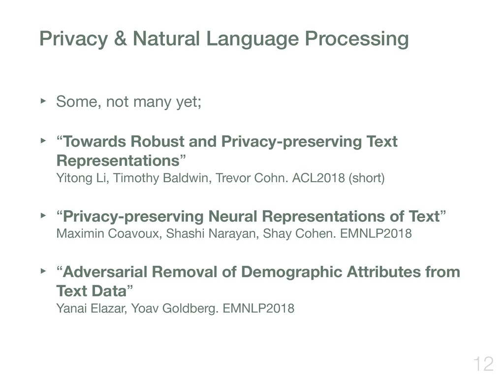 Privacy & Natural Language Processing ‣ Some, n...