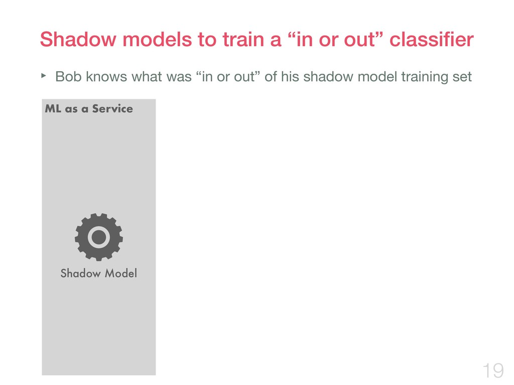 """Shadow models to train a """"in or out"""" classifier ..."""