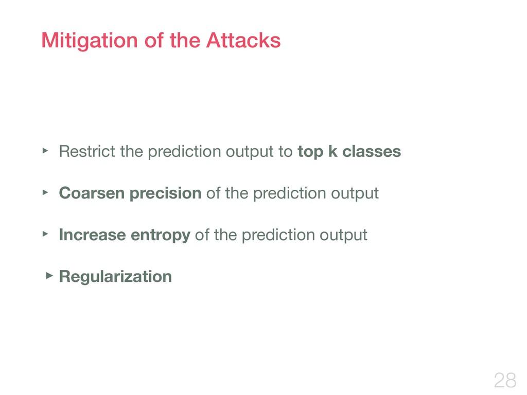 Mitigation of the Attacks ‣ Restrict the predic...
