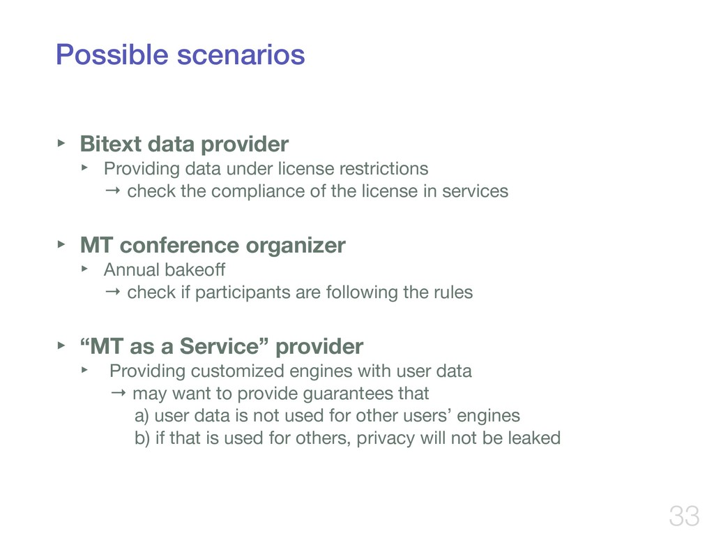 Possible scenarios ‣ Bitext data provider ‣ Pro...