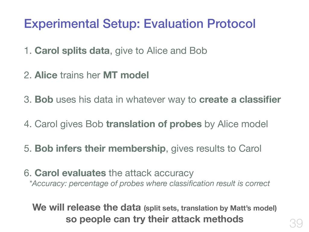 Experimental Setup: Evaluation Protocol 1. Caro...