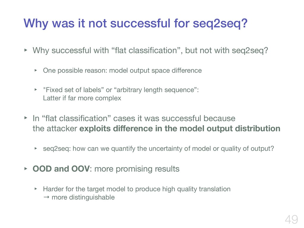 Why was it not successful for seq2seq? ‣ Why su...