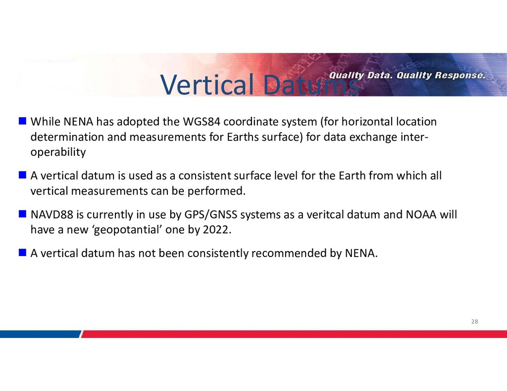 28 Vertical Datums  While NENA has adopted the...