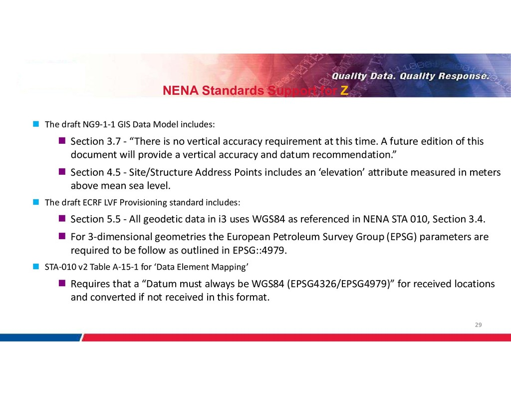 29 NENA Standards Support for Z  The draft NG9...