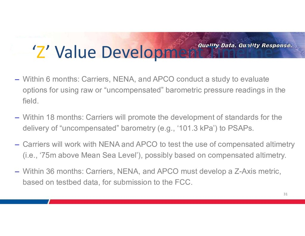 31 – Within 6 months: Carriers, NENA, and APCO ...