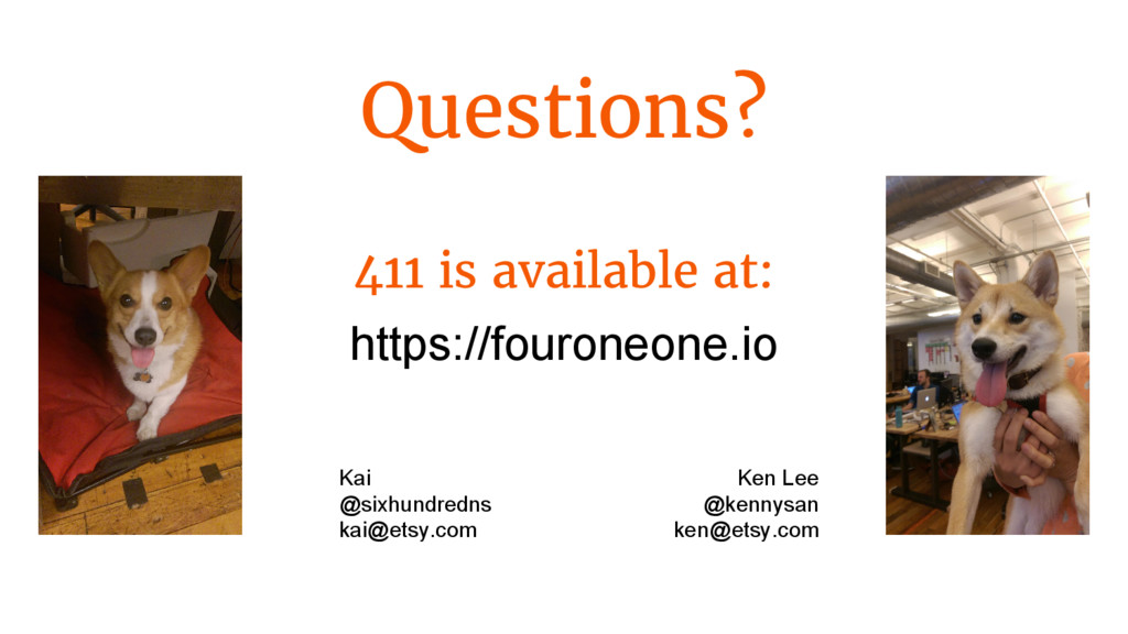 Questions? 411 is available at: https://fourone...