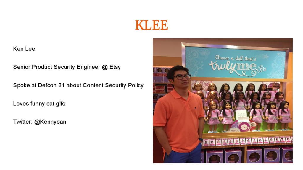 KLEE Ken Lee Senior Product Security Engineer @...