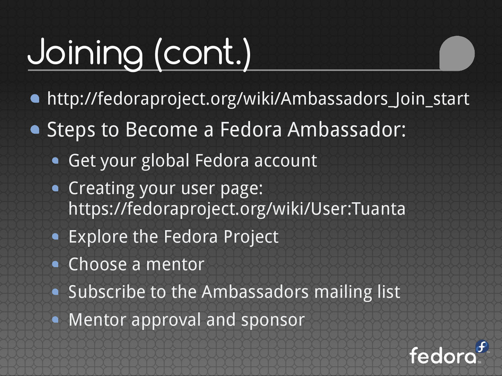 Joining (cont.) http://fedoraproject.org/wiki/A...