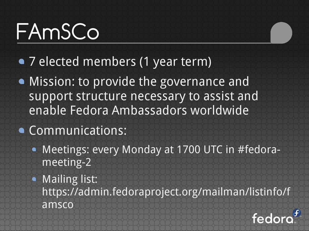FAmSCo 7 elected members (1 year term) Mission:...