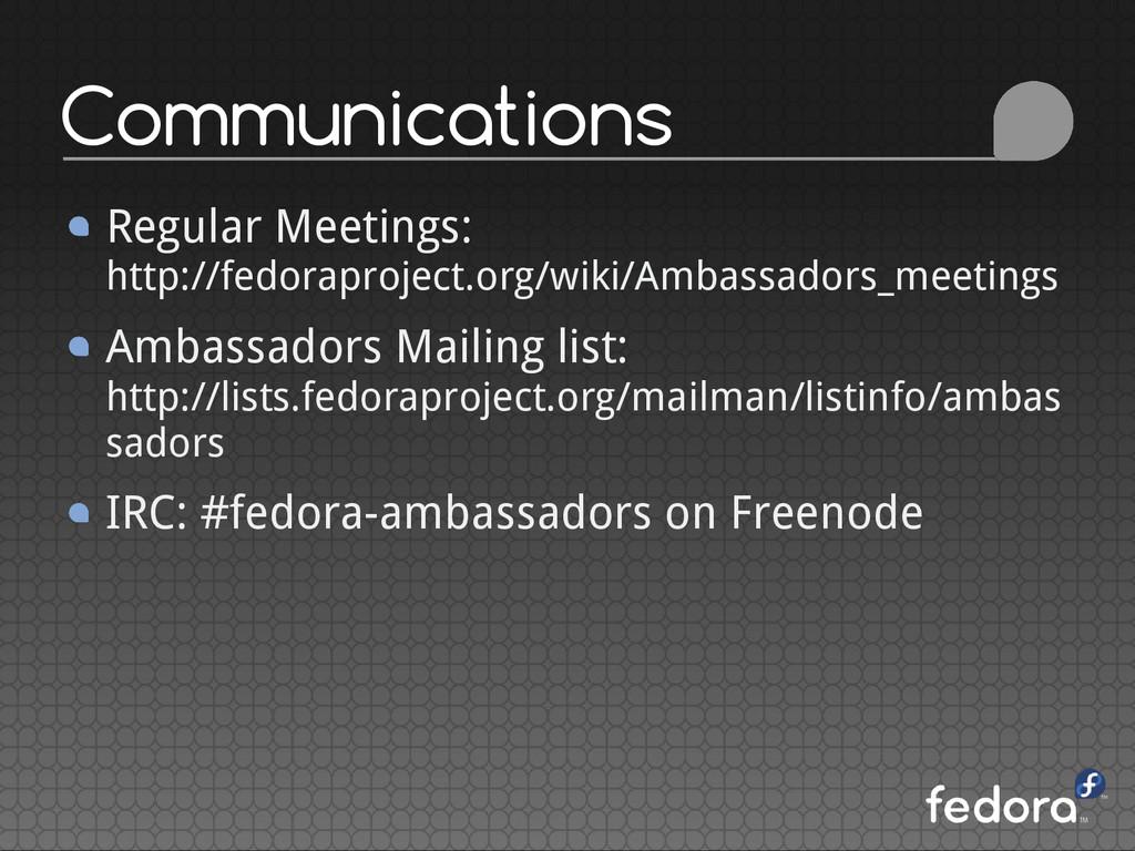 Communications Regular Meetings: http://fedorap...