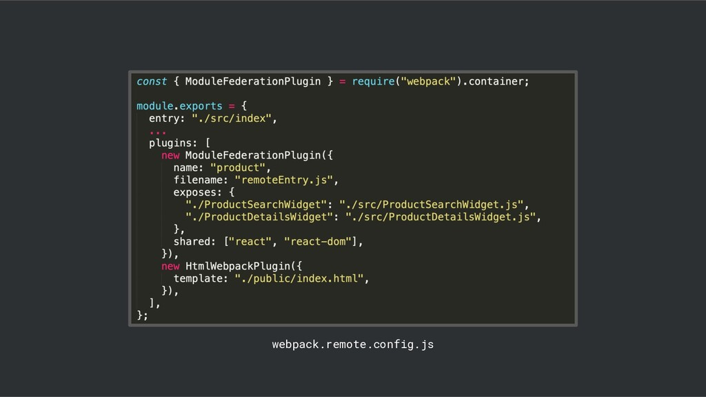 @duffleit webpack.remote.config.js