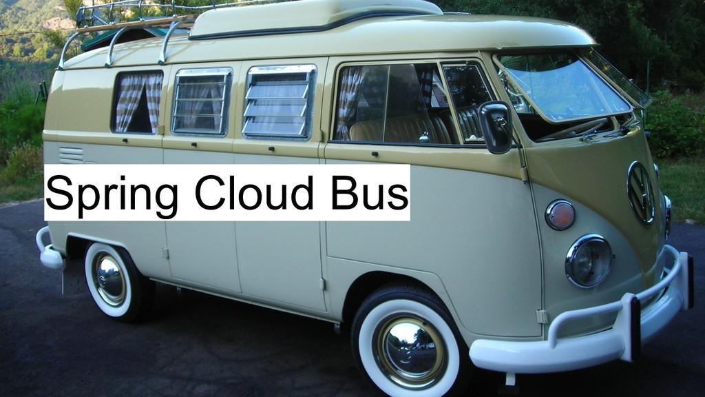 Spring Cloud Bus