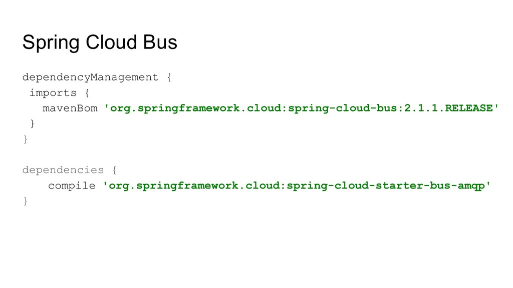 Spring Cloud Bus dependencyManagement { imports...