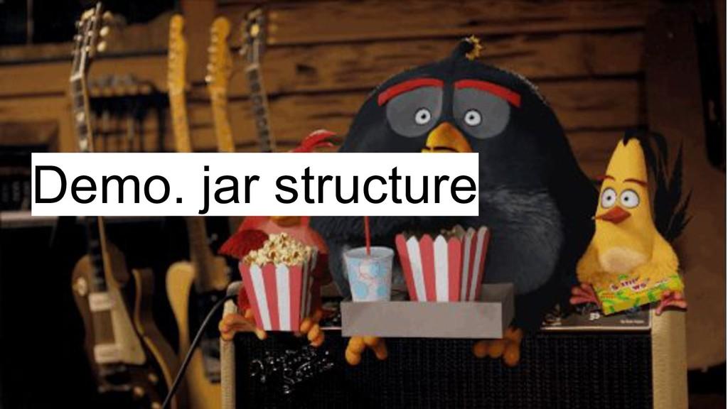 Demo. jar structure