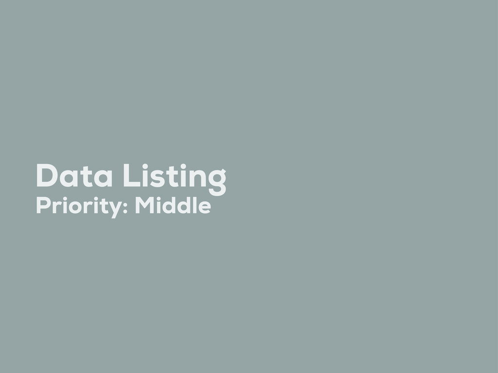 Data Listing Priority: Middle