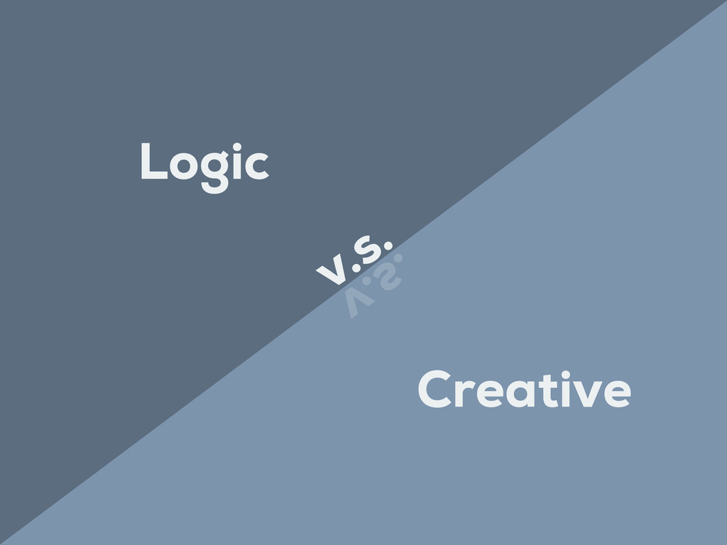 Logic Creative v.s. v.s.