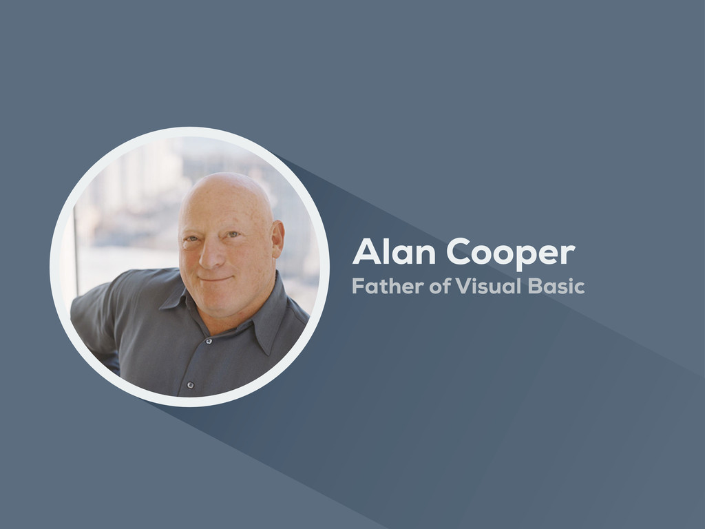 Alan Cooper Father of Visual Basic