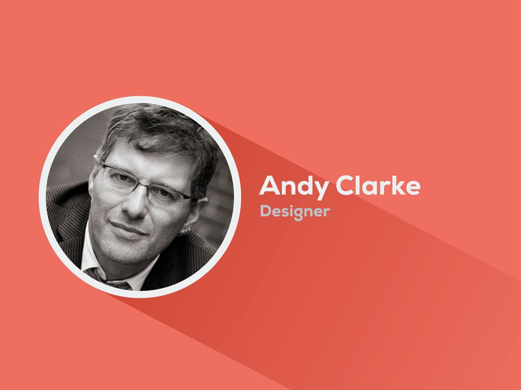 Andy Clarke Designer
