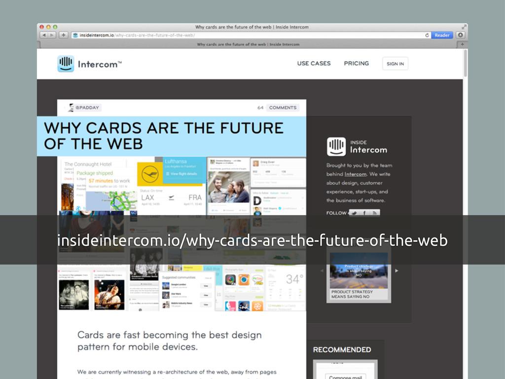 insideintercom.io/why-cards-are-the-future-of-t...