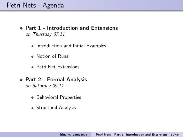 Petri Nets - Agenda Part 1 - Introduction and E...
