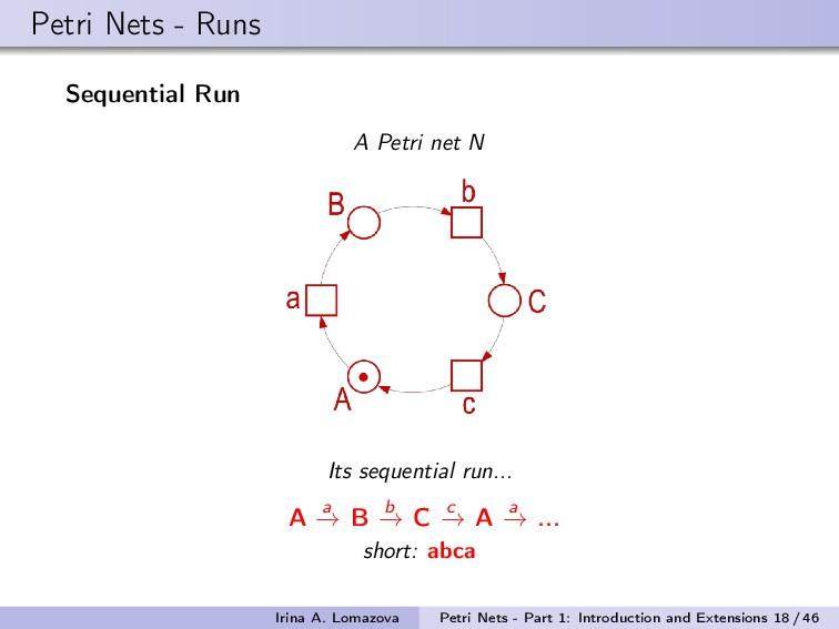 Petri Nets - Runs Sequential Run A Petri net N ...