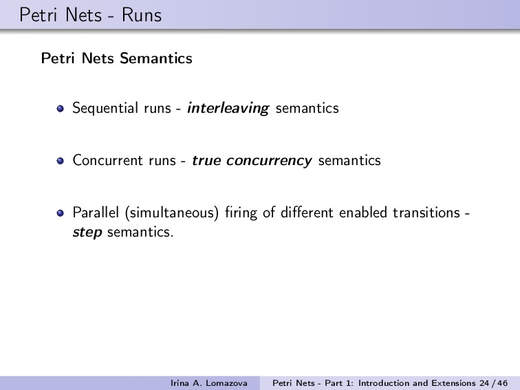Petri Nets - Runs Petri Nets Semantics Sequenti...