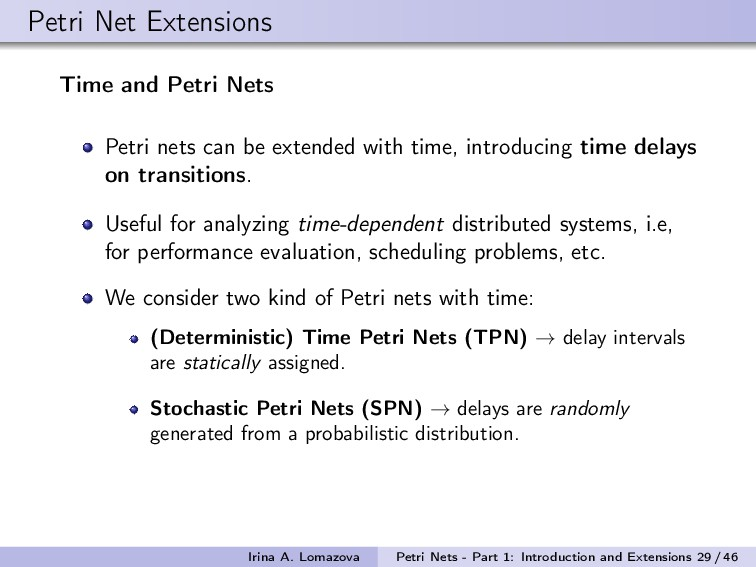 Petri Net Extensions Time and Petri Nets Petri ...