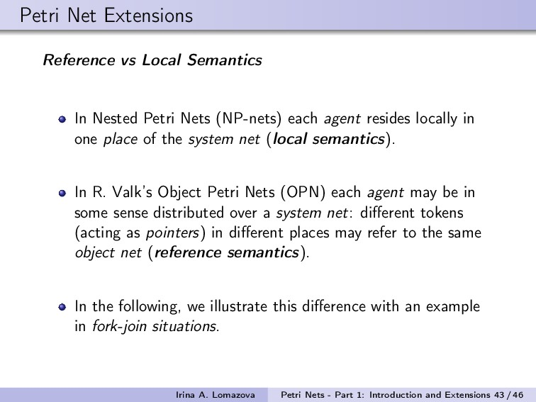 Petri Net Extensions Reference vs Local Semanti...