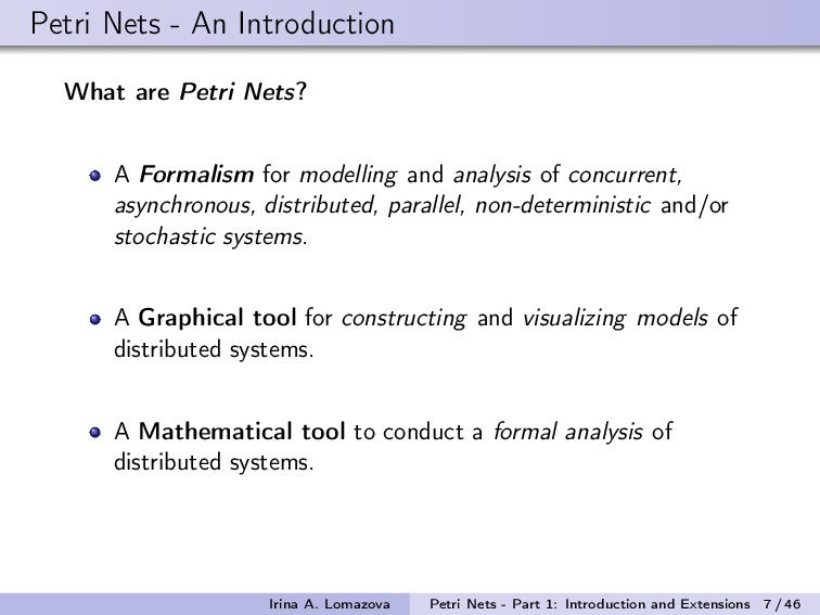 Petri Nets - An Introduction What are Petri Net...