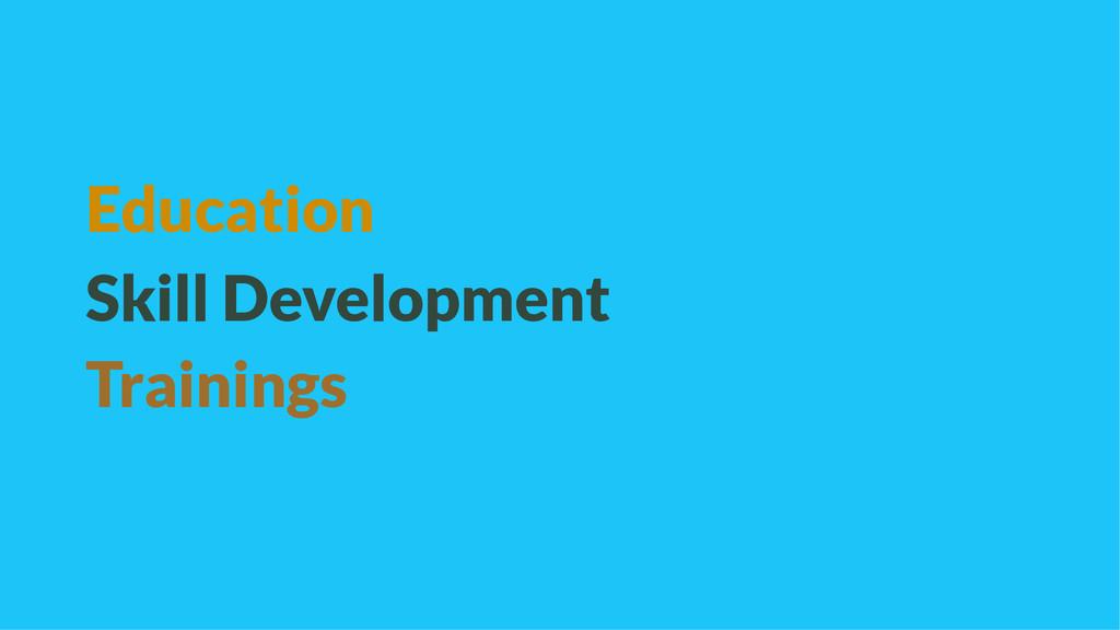 Education Skill Development Trainings