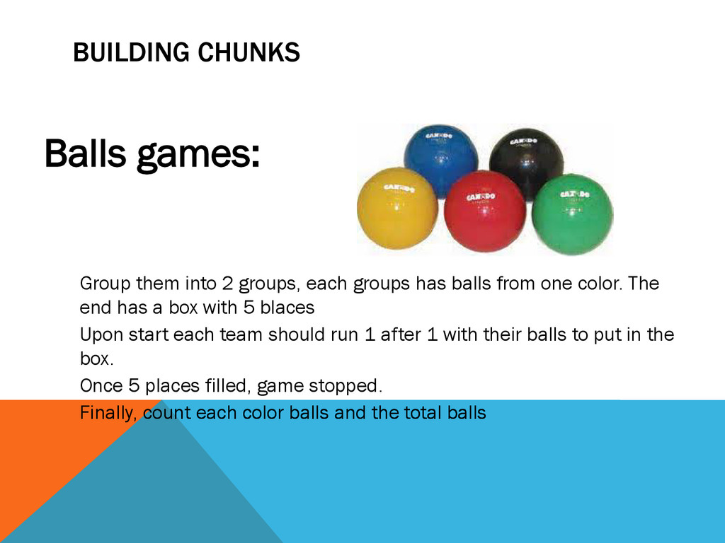 BUILDING CHUNKS Balls games: Group them into 2 ...