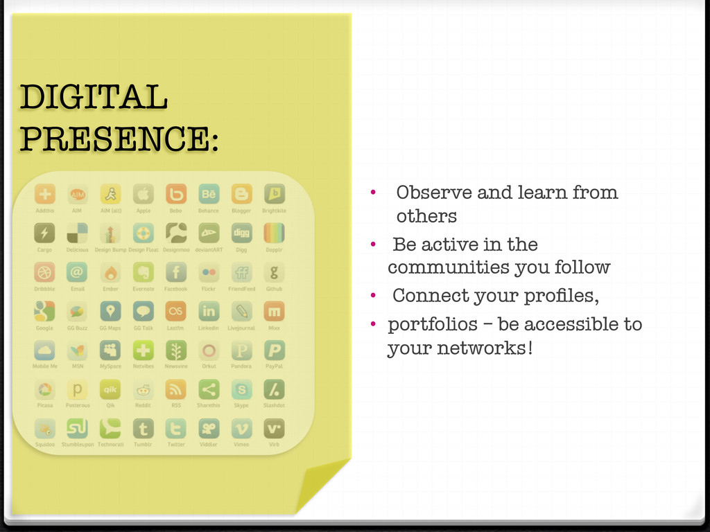 """"""" DIGITAL PRESENCE:  • Observe and learn from..."""