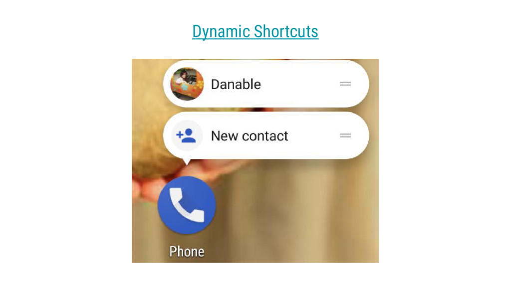 Dynamic Shortcuts