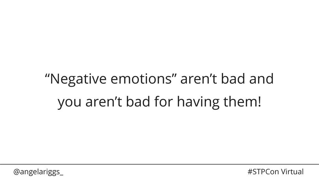 "@angelariggs_ #STPCon Virtual ""Negative emotion..."