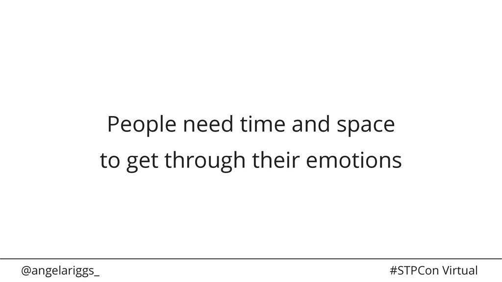 @angelariggs_ #STPCon Virtual People need time ...