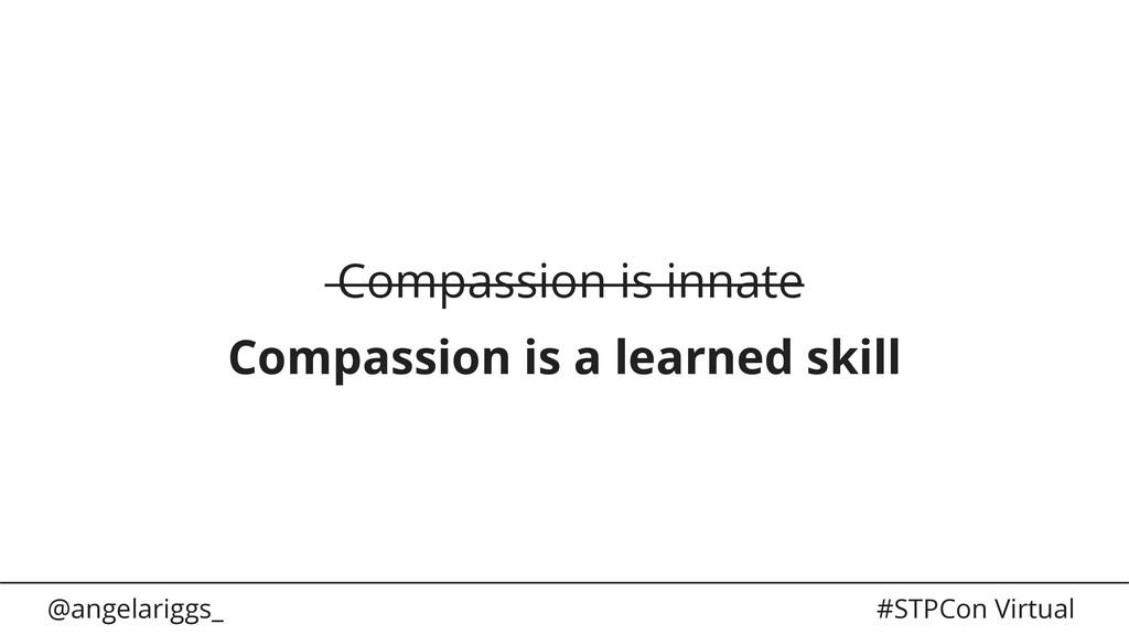 @angelariggs_ #STPCon Virtual Compassion is inn...